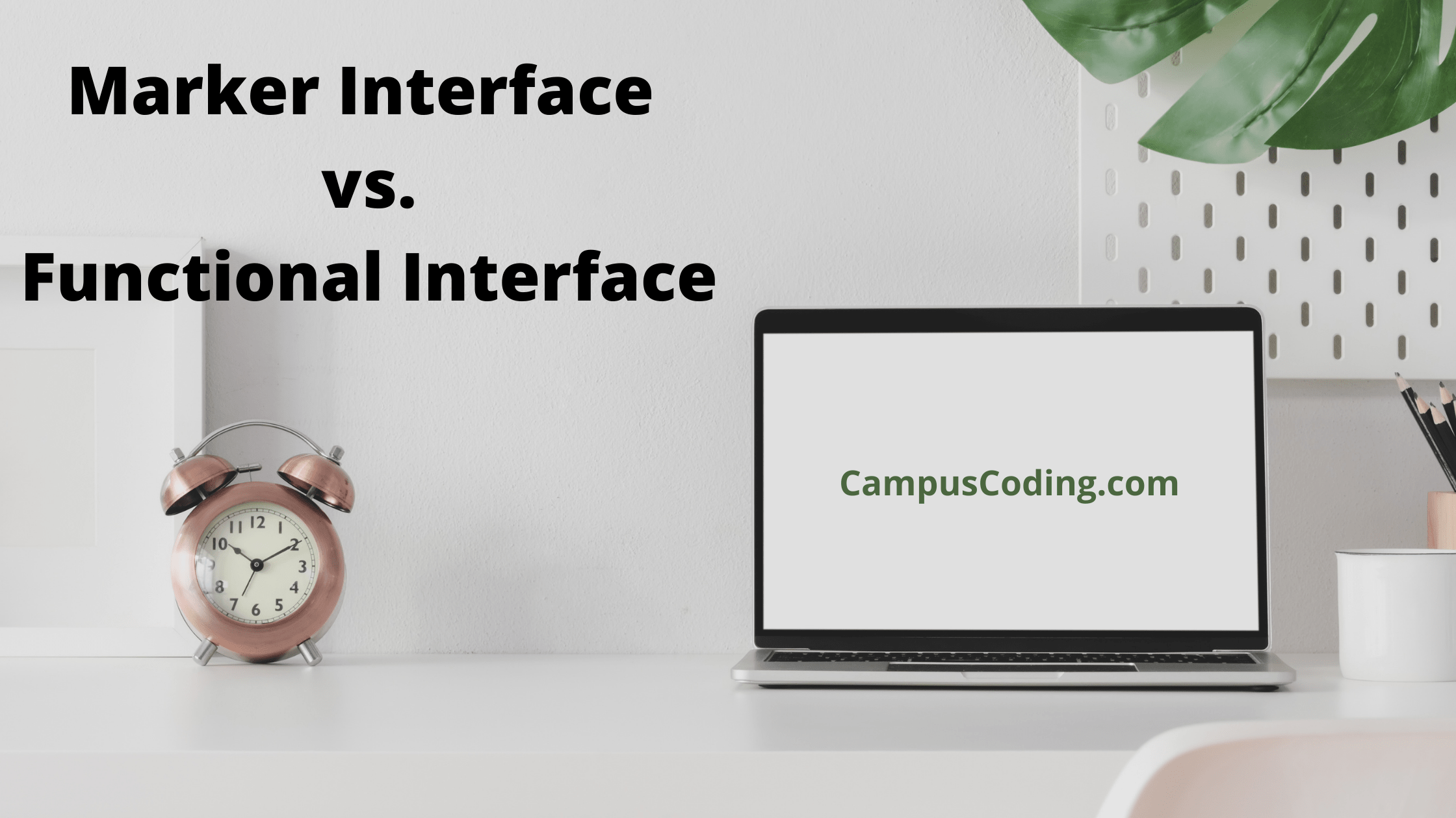 Marker Interface Vs Functional Interface